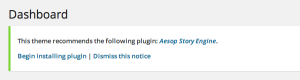Themes that include the TGM Plugin Activation class, make installing Aesop Story Engine a snap.